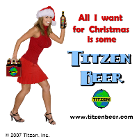 All I want for Christmas is some Titzen Beer