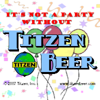 It's not a party without Titzen Beer